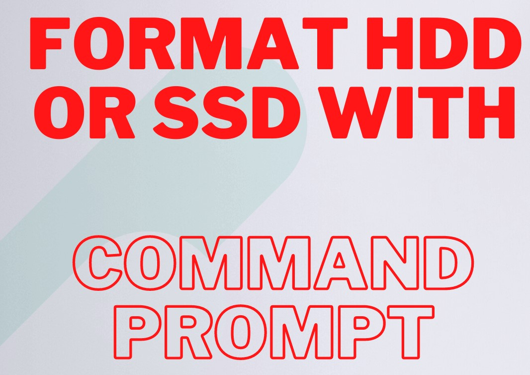 Read more about the article Format hard drive from Windows Command Prompt (CMD)